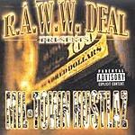 R.A.W.W. Deal Mil-Town Hustlaz (Parental Advisory)