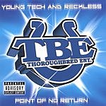 Young Tech & Reckless Point Of No Return (Parental Advisory)