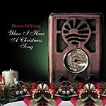 Dennis DeYoung When I Hear A Christmas Song (Single)