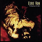 Eerie Von The Blood And The Body