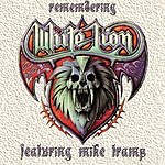 White Lion Remembering White Lion: Greatest Hits