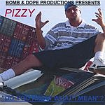Pizzy Do You Know What I Mean? (Parental Advisory)
