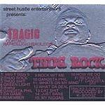 TraGiC Thug Rock (Parental Advisory)