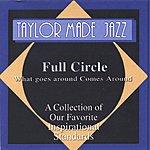 Van Taylor Full Circle: What Goes Around Comes Around