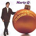 Marty Q Simply Havin' A Wonderful Christmas Time