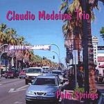 Claudio Medeiros Trio Palm Springs