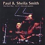 Paul & Sheila Smith Our Own Way, Vol.II