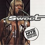 Brian Connolly's Sweet Geatest Hits Remixed
