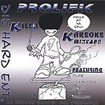 Prolifik Killa Karaoke Mixtape