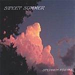 Stephen Foster Sweet Summer
