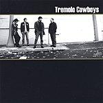 The Tremolo Cowboys The Tremolo Cowboys