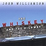 John Williamson The Whiskey And The Highway