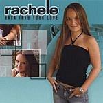 Rachele Back Into Your Love