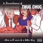 Thug Chuc In Remembrance Of Thug Chuc (Parental Advisory)