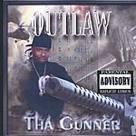 Outlaw Tha Gunner (Parental Advisory)