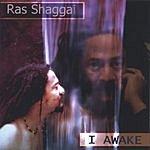 Ras Shaggai I Awake