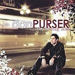 Dan Purser Not Coming Home