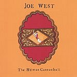 Joe West The Human Cannonball