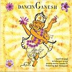 Manfred Paul Weinberger Dancing Ganesh