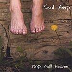 Soul Amp Strip Mall Heaven