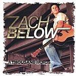 Zach Below A Thousand Words