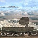 Wave World Another Strange Day On Gonxa