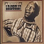 Leadbelly The Best Of Leadbelly