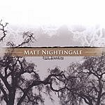 Matt Nightingale Still Standing