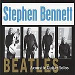 Stephen Bennett Beatles Acoustic Guitar Solos