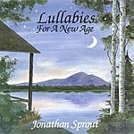 Jonathan Sprout Lullabies For A New Age