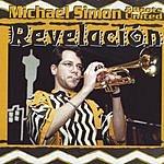 Michael Simon & Roots United Revelacion