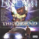 DJ Screw The Legend (Parental Avisory)