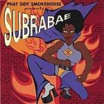 Phat Sidy Smokehouse Subrabae