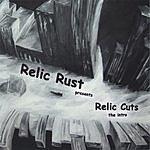 Relic Rust Relic Cuts: The Intro
