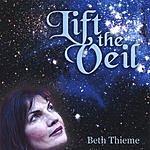 Beth Thieme Lift The Veil