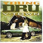 Young D.R.U. V-Town