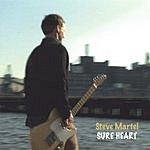 Steve Martel Sure Heart