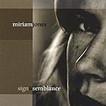 Miriam Jones Sign And Semblance