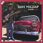 Dave Millsap Feeling Lucky