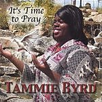 Tammie Byrd It's Time To Pray