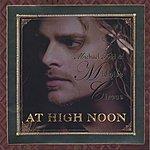 Michael Todd & Midnite Circus High Noon