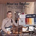 Moriss Taylor Who's Foolin' Who