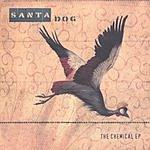 Santa Dog The Chemical (EP)
