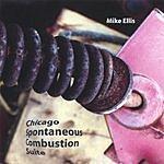 Mike Ellis Chicago Spontaneous Combustion Suite