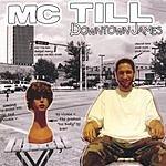 MC Till Downtown James