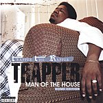 Trapper The Rapper Man Of The House: Home Edition (Parental Advisory)