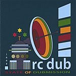 RC Dub Inna State Of Dubmission