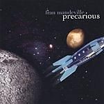 Fran Mandeville Precarious