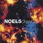 Noel 5 Changes