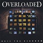 Overloaded Hail The Kingdom